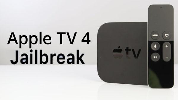 How to Jailbreak Apple TV 4 tvOS 10 1-9 1