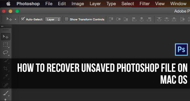 recover unsaved photoshop cc file mac